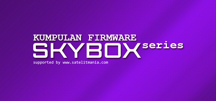 Download Firmware Terbaru Skybox A1 Support Satelit Asiasat 7
