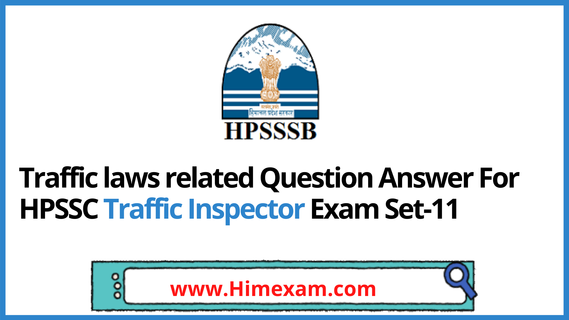 Traffic laws related Question Answer For HPSSC Traffic Inspector Exam Set-11
