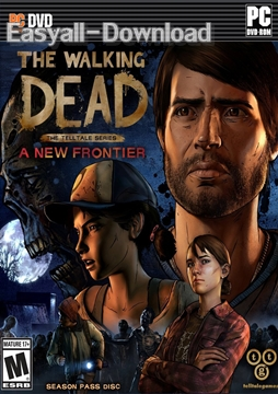 [Game] The Walking Dead A New Frontier Episode 2 [FULL GAME][CODEX][6.05 GB][ISO][ONE2UP][D4S]