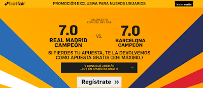 betfair Real Madrid o Barcelona super cuota 7 campeon copa baloncesto 18 febrero