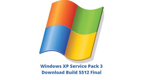 Windows XP Service Pack 3 Download Build 5512 Final