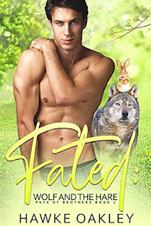 Fated: Wolf and the Hare | Pack of brothers #1 | Hawke Oakle