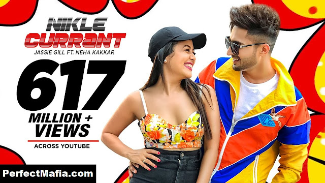 Lyrics ▷ Nikle Current - Jassi Gill & Neha Kakkar
