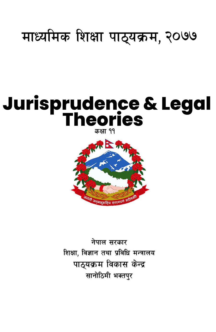Grade-11-XI-Jurisprudence-and-Legal-Theories-Curriculum-Subject-Code-Jlt107-2076