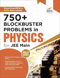 750 Plus Blockbuster Problems In Physics For JEE Main