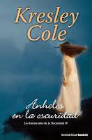 Los Inmortales De La Oscuridad IV: Anhelos En La Oscuridad, de Kresley Cole
