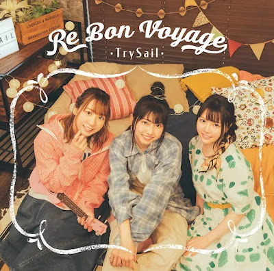 TrySail - Re Bon Voyage