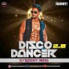 i am a disco dancer 2.0 song lyrics dj mp3