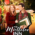 "Alicia Witt stars in Hallmark Channel's Original ""Countdown to Christmas"" Movie - The Mistletoe Inn"
