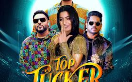 Top Tucker - Badshah Song Download
