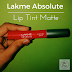 Lakme Absolute Lip Tint Matte - Product Review