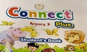 ملزمة Connect Plus 3 للصف الثالث الإبتدائي ترم أول لعام 2021