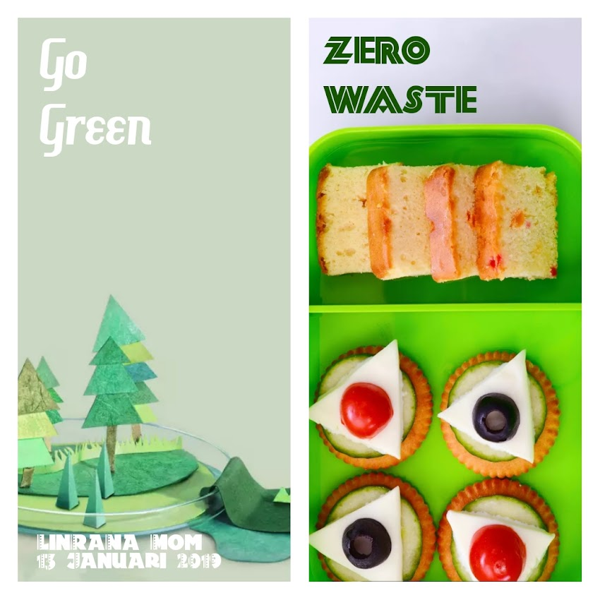 ZERO WASTE, GO GREEN !!!