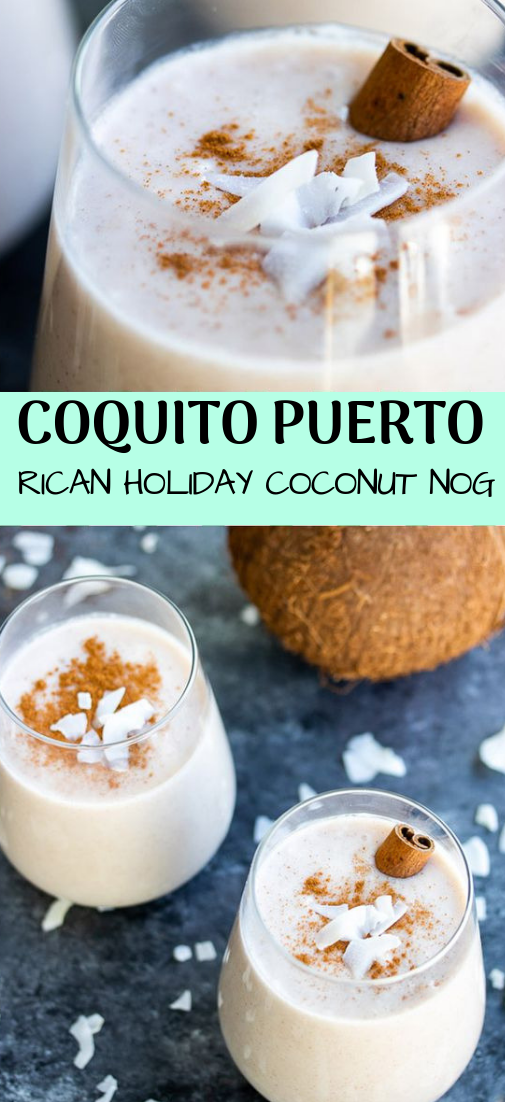 COQUITO PUERTO RICAN HOLIDAY COCONUT NOG