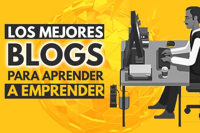 los mejores blogs para aprender a emprender