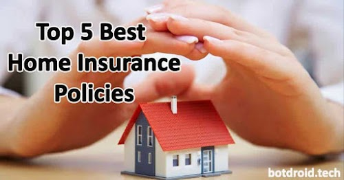 Top 5 Best Home Insurance Online Policy and Premium