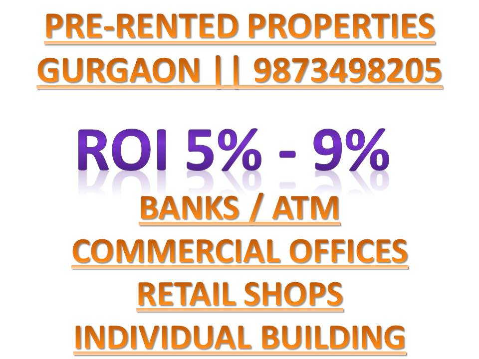 Pre Leased Properties Gurgaon