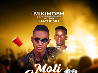 [Music] Mikimosh – Mo ti gauge ft dayoskid (prod. by Hefty Drumz)