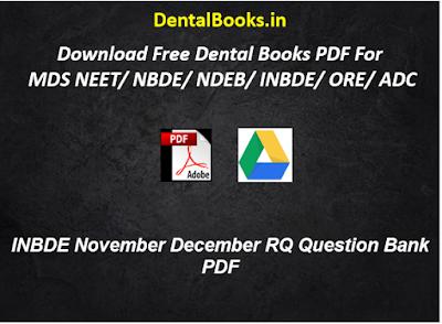 INBDE November December RQ Question Bank PDF
