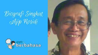 Biografi Ajip Rosidi