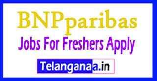 BNPparibas Recruitment  Jobs For Freshers Apply
