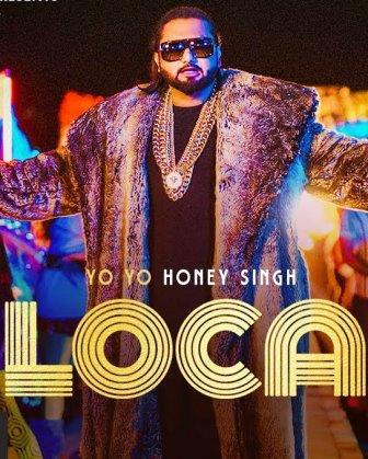 LOCA Lyrics | Yo Yo Honey Singh | Song Download