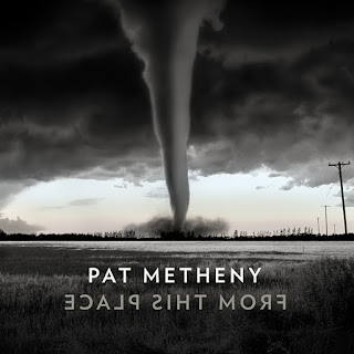Pat Metheny: From This Place / stereojazz