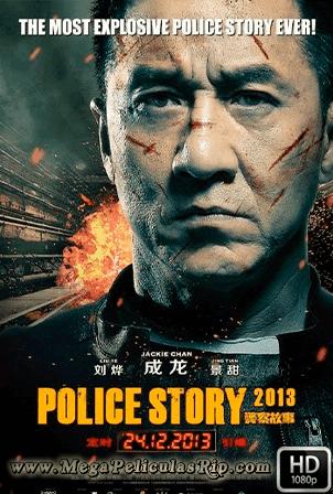 Police Story 2013 [1080p] [Latino-Chino-Ingles] [MEGA]
