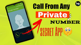 Call From Any private Number । Secret App