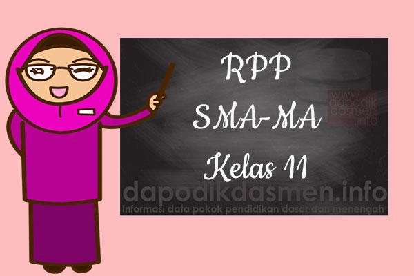 RPP K13 SMA/MA Kelas 11 Semester 2 Lengkap Semua Mata Pelajaran, Download RPP Kurikulum 2013 SMA-MA Kelas 11 Revisi Terbaru Semester 2, RPP Silabus Kelas 11 Semester 2