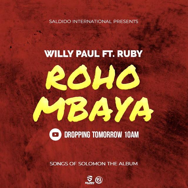 """Ruby Ft Willy Paul """"Roho Mbaya"""""""