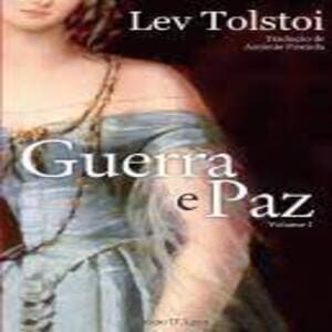 Clássico da literatura mundial, Guerra e Paz, Edição Completa