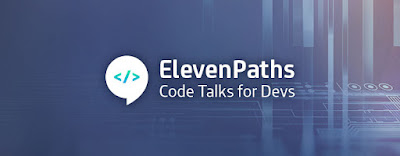 ElevenPaths Code Talks for Devs