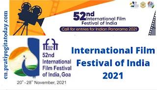 52nd international Film Festival of India 2021