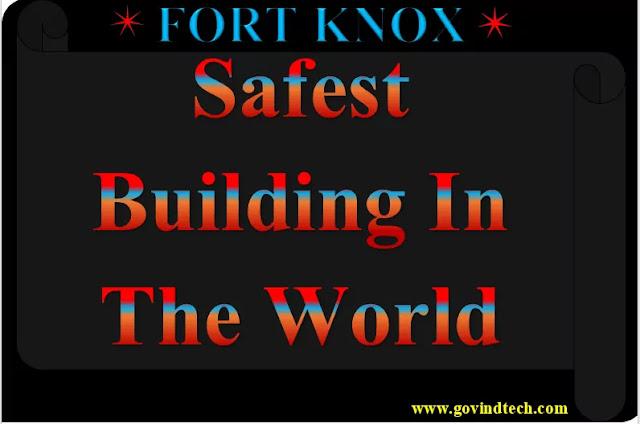 Safest Building in the World दुनिया की सबसे सुरक्षित इमारत कौन सी है?