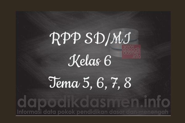 RPP Tematik SD/MI Kelas 6 Tema 6 Subtema 1 2 3 4 Semester 2, Download RPP Kelas 6 Tema 6 Subtema 1 2 3 4 Kurikulum 2013 SD/MI Revisi Terbaru, RPP Silabus Tematik Kelas 6