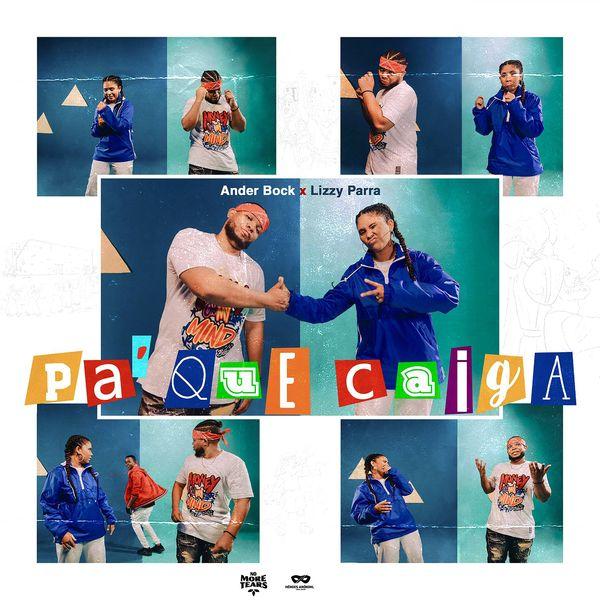 Ander Bock – Pa' Que Caiga (Feat.Lizzy Parra) (Single) 2021 (Exclusivo WC)