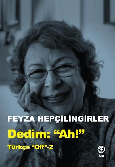 """Dedim Ah! """"Türkçe Off 2"""""""