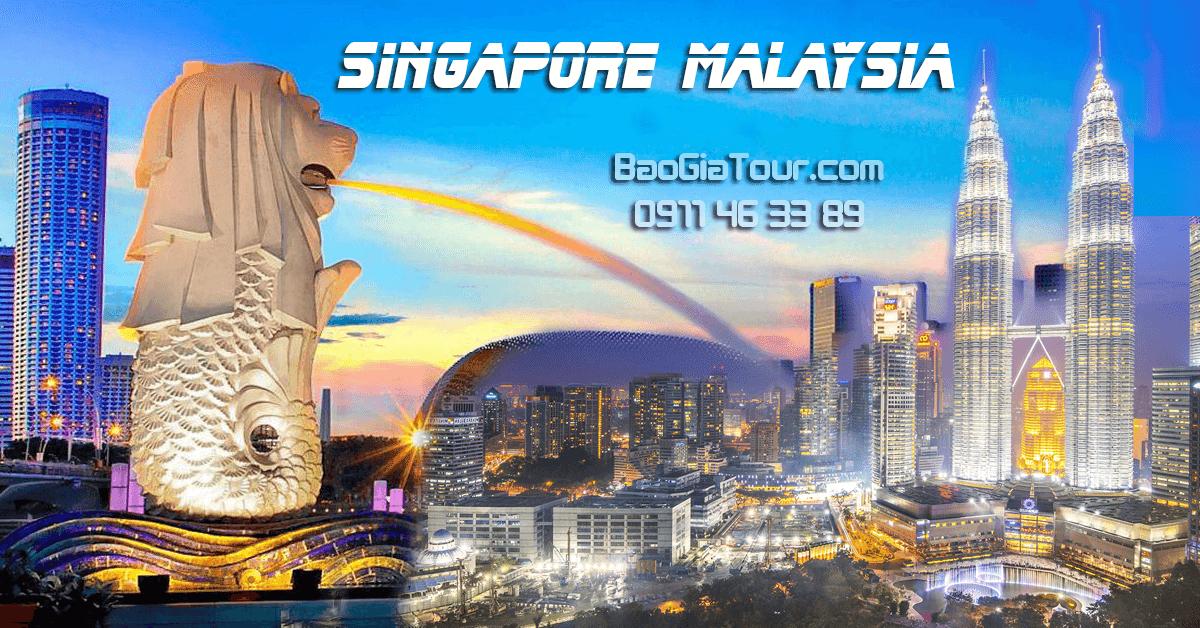 Báo giá tour Singapore Malaysia tháng 5 trọn gói 5 ngày 4 đêm