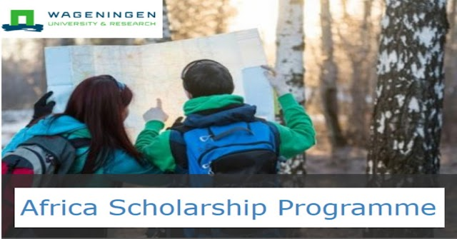 Wageningen University Scholarship Programme (ASP) Fully Funded