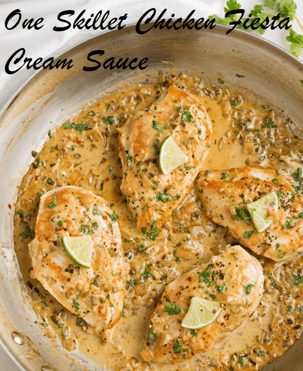 One Skillet Chicken Fiesta Cream Sauce