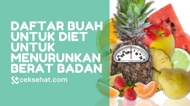 daftar-buah-untuk-diet-untuk-menurunkan-berat-badan