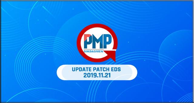 RILIS UPDATER PMP (Rilis Patch EDS Dikdasmen 2019.11.21 dan Solusi Permasalahan PMP)