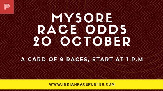Mysore  Race Odds 20 October