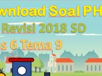Download Soal PH UH K13 Revisi 2018 SD Kelas 6 Tema 9