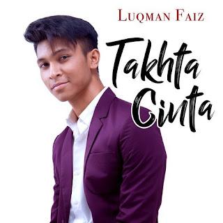 Luqman Faiz - Takhta Cinta MP3