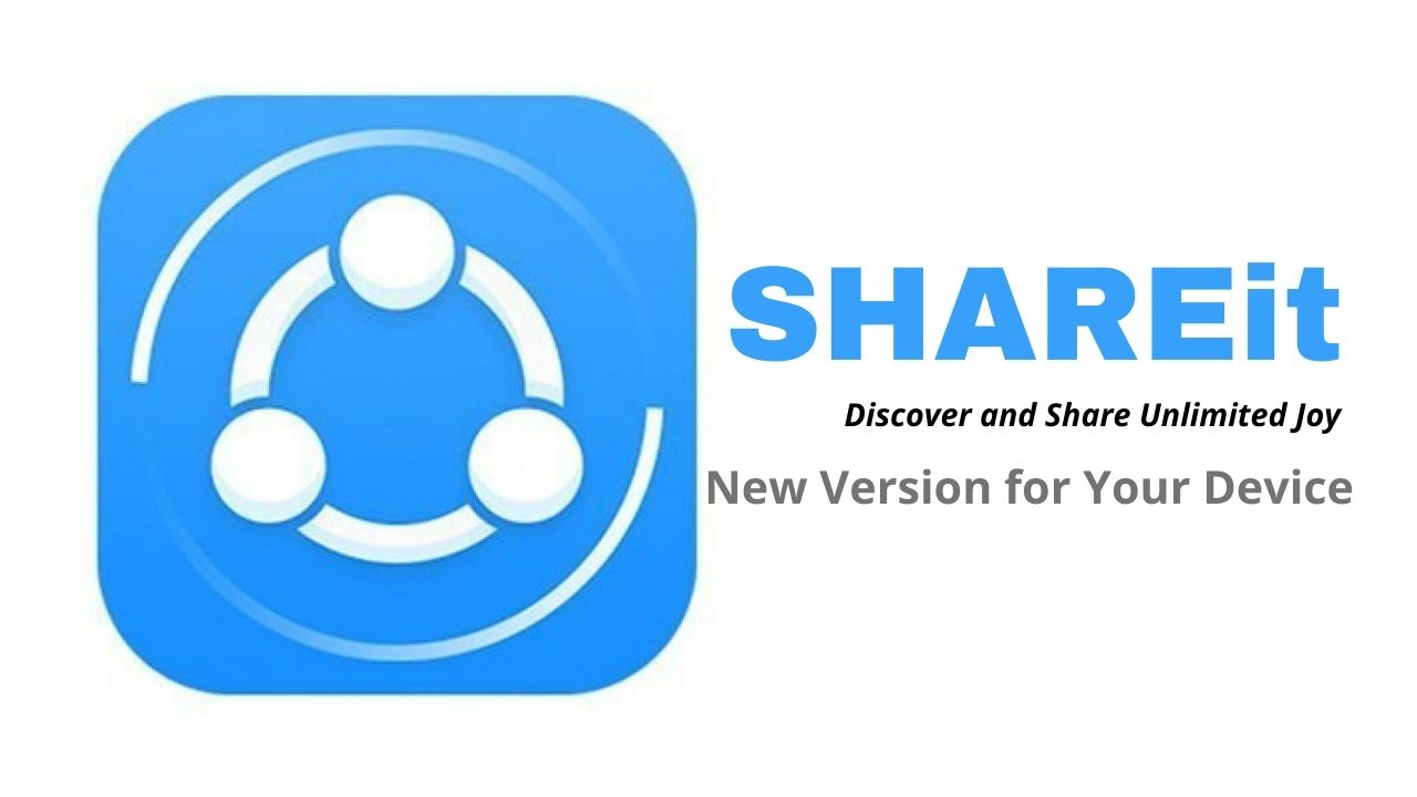 SHAREit Download New Version for Your Device Free
