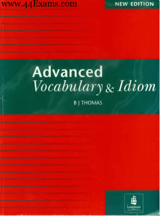 Advanced-Vocabulary-and-Idiom-by-BJ-Thomas-For-All-Competitive-Exam-PDF-Book