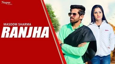 Ranjha Lyrics - Masoom Sharma