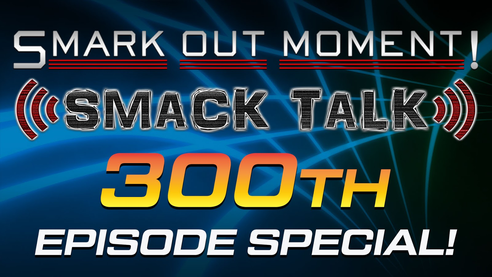 WWE Smack Talk Scramble Podcast